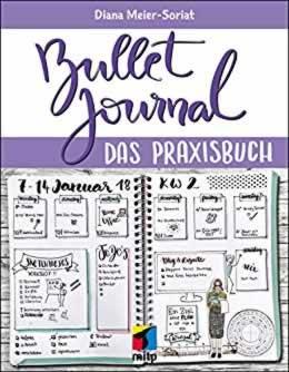 Bullet Journal: Das Praxisbuch