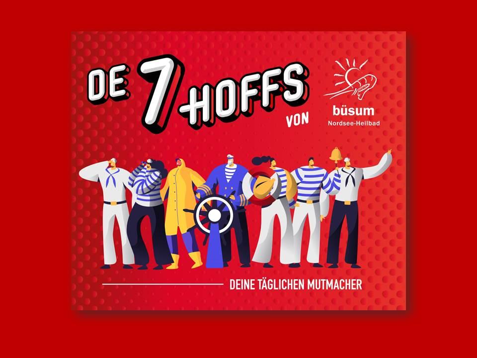 Bild: De 7 Hoffs vom Büsumer Mutmach-Ticker (c) TMS Büsum GmbH