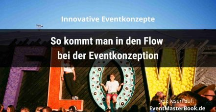 Titelbild: eventmasterbook.de | Magazin | Redaktion | Eventkonzeption-Flow (Foto: canva.com)