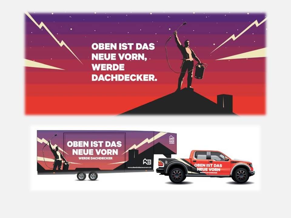 """Key Visual und Dachmobil der Nachwuchskampagne """"Oben Ist Das Neue Vorn"""""""